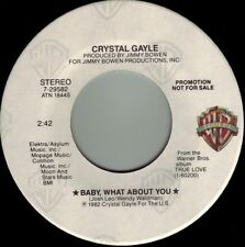 CRYSTAL GAYLE Baby What About You / Beautiful To Me ((**BRAND NEW 45 DJ**))