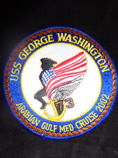 "USS GEORGE WASHINGTON CVN-73 "" ARABIAN GULF 2002 "" PATCH  4 "" inch Round Patch"