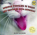 Whose Tongue Is This? / ¿De quien es esta lengua? (Animal Clues /-ExLibrary