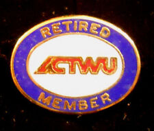 ACTWU Union AFL-CIO PIN Retired Member VTG Clothing & Textile Workers Lapel Badg