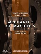 Mechanics of Machines: International edition by Dechev, Nikolai, Cleghorn, Willi