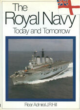 THE ROYAL NAVY TODAY AND TOMORROW HBDJ AIRCRAFT CARRIERS CRUISERS DESTROYERS SUB