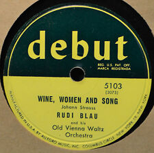 Rudi Blau Wine Women and Song 78 Debut 5103 Pop Instrumental Orchestra You NM
