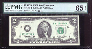 1976 $2 Federal Reserve Note San Francisco #L63119716A PMG 65EPQ