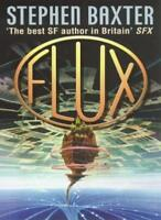 Flux By Stephen Baxter. 9780006476207