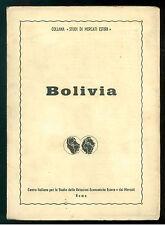 BOLIVIA CENTRO STUDI RELAZIONI ECONOMICHE ANNI '60 STUDI DI MERCATI ESTERI
