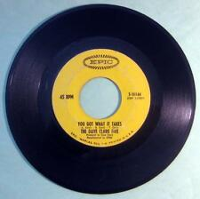 THE DAVE CLARK FIVE You Got What It Takes ~ 45 rpm Record 1967