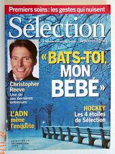 SÉLECTION DU READER'S DIGEST DE DÉCEMBRE 2004, EN COUVERTURE CHRISTOPHER REEVE