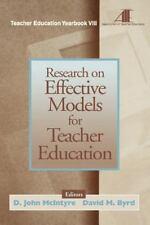 Teacher Education Ser.: Research on Effective Models for Teacher Education :...