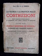 L15> LA TEORIA E LA PRATICA NELLE COSTRUZIONI - ULRICO HOEPLI ANNO 1964
