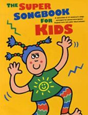 The Super Songbook for Kids Sheet Music P V G Book NEW 014032042