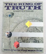 The RING OF TRUTH: AN INQUIRY INTO HOW WE KNOW WHAT WE KNOW By Philip Morrison