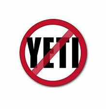 No Yeti Sticker Vinyl Decal 4-658