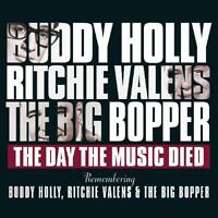 THE DAY THE MUSIC DIED - BUDDY HOLLY/RITCHIE VALENS/THE BIG BOPPER  CD NEW