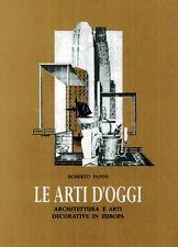 Le arti d'oggi architettura e arti decorative in Europa - Verbavolant 2005