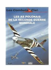 COMBATS DU CIEL N°15 LES AS POLONAIS DE LA SECONDE GUERRE MONDIALE