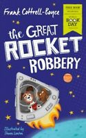 The Great Rocket Robbery by Frank Cottrell-Boyce World Book Day 2019