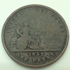 1852 Quebec Bank Token Canada One 1 Penny Token Circulated Canadian Coin C579