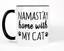 Funny Coffee Mug, Namastay Home With My Cat Cup Black and White Cat Gift for Her