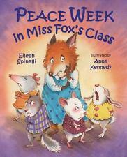 Peace Week in Miss Fox's Class: By Eileen Spinelli