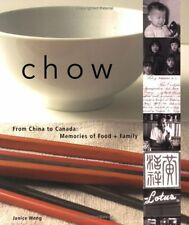 Chow: From China to Canada: Memories of Food and F