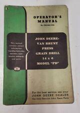 Original John Deere Van Brunt Press Grain Drill Model Pd 14x6 Operators Manual