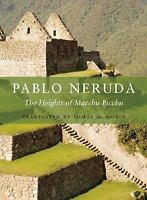 The Heights of Macchu Picchu: By Neruda, Pablo
