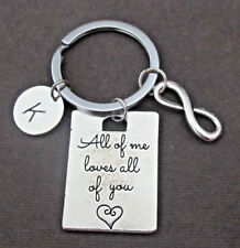 All of Me Loves All of You Infinity Keychain Initial Keyring Anniversary Gift