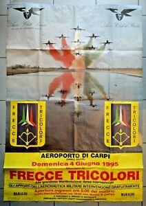 RARO POSTER MANIFESTO DEL 1995 FRECCE TRICOLORI AEROPORTO DI CARPI MODENA
