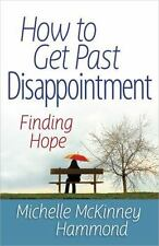 How to Get Past Disappointment (Paperback or Softback)