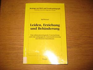 Ralf Reissel : Leiden, Erziehung und Behinderung (2000)
