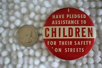 I Have Pledged Assistance To Children Safety On Streets Pin Pinback Button 25901