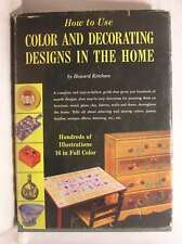 How to use color and decorating designs in the home, Ketcham, Howard, Good Book