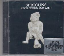 Spriguns - Revel,Weird and Wild, CD Neu