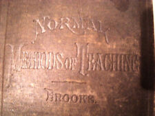OLD ANTIQUE BOOK NORMAL METHOD OF TEACHINGS / ED BROOKS