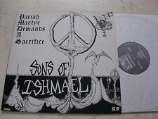 SONS OF ISHMAEL Pariah Martyr Demands A Sacrifice HARDCORE PUNK LP