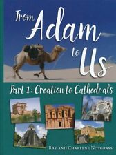 Notgrass History From Adam to Us Homeschool Curriculum Part 1 Creation to Cathed
