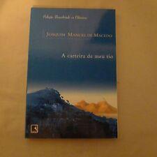 A Carteira Do Meu Tio by Joaquim Manuel de Macedo - Colecao Classicos