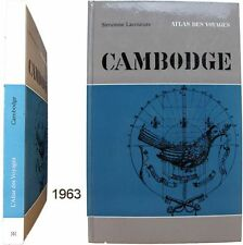 Cambodge Atlas des voyages Rencontre 1963 Somonne Lacouture Angkor Indochine