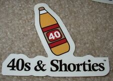 40s & SHORTIES Sticker 40oz beer malt liquor skate skateboards helmets decal and