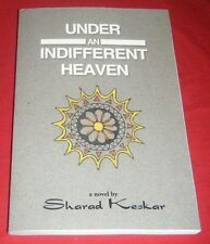 Under an Indifferent Heaven ~ Sharad Keskar 2016 Author House paperback  signed