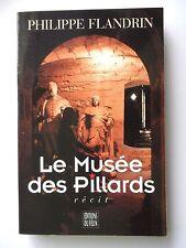 LE MUSÉE DES PILLARDS - PAR PHILIPPE FLANDRIN