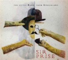 THE LITTLE BAND FROM GINGERLAND - SIR PRISE NEW CD