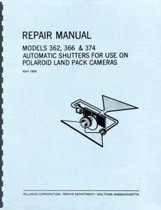 Polaroid Shutters 362, 366 and 374 for Land Pack Cameras Repair Manual Reprint