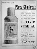PUBLICITÉ 1910 L'ELIXIR VÉGÉTAL LES PÈRES CHARTREUX CONTRE INDIGESTION CHOLÉRA
