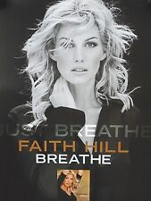 """Faith Hill - Orig. promo Poster / Breathe / Exc. New cond. / 18 x 24""""   Last one"""