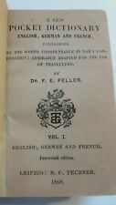 Dr.Feller  A New pocket Dictionary-english,german and french 1868 Leipzig