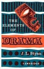 The Elements of Drama by John L. Styan (1960, Paperback)