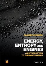 ENERGY, ENTROPY AND ENGINES - CHANDRA, SANJEEV - NEW HARDCOVER BOOK