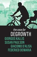 Case for Degrowth by Susan Paulson (English) Paperback Book Free Shipping!
